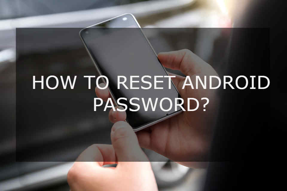 RESET-ANDROID-PASSWORD