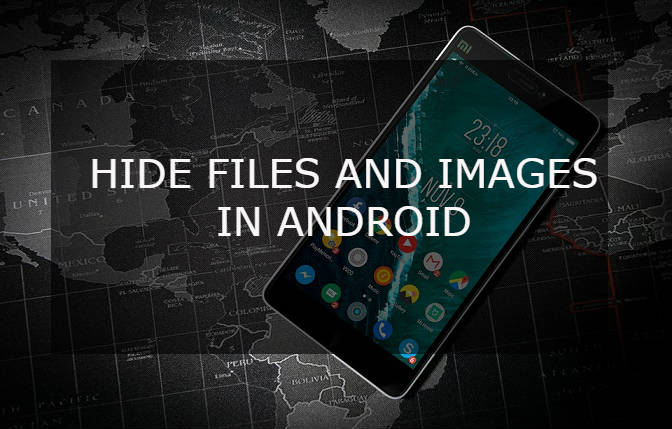 HIDE-FILES-IMAGES-ANDROID