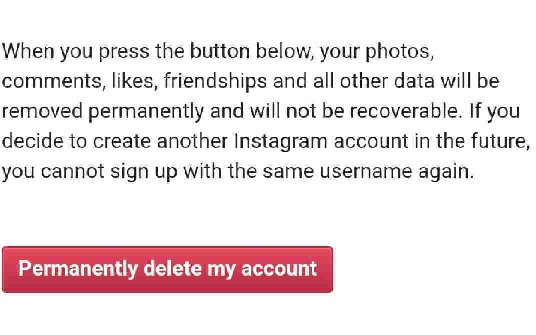 9. Delete Instagram permanently