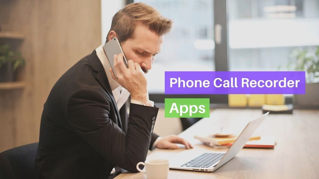 Phone Call Recorder Apps