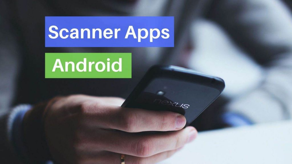 Scanner apps for Android